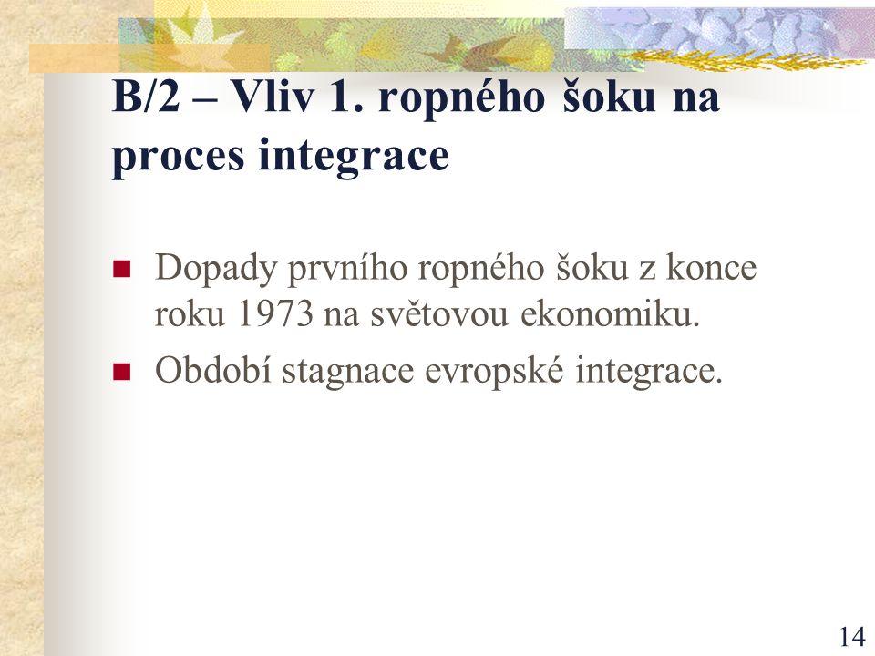 14 B/2 – Vliv 1.