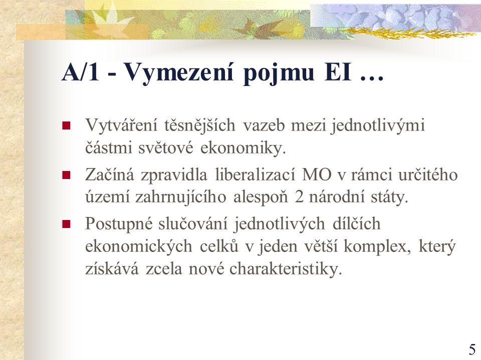 16 B/4 Druhé a třetí rozšíření Druhé rozšíření ES: 1981 o Řecko.