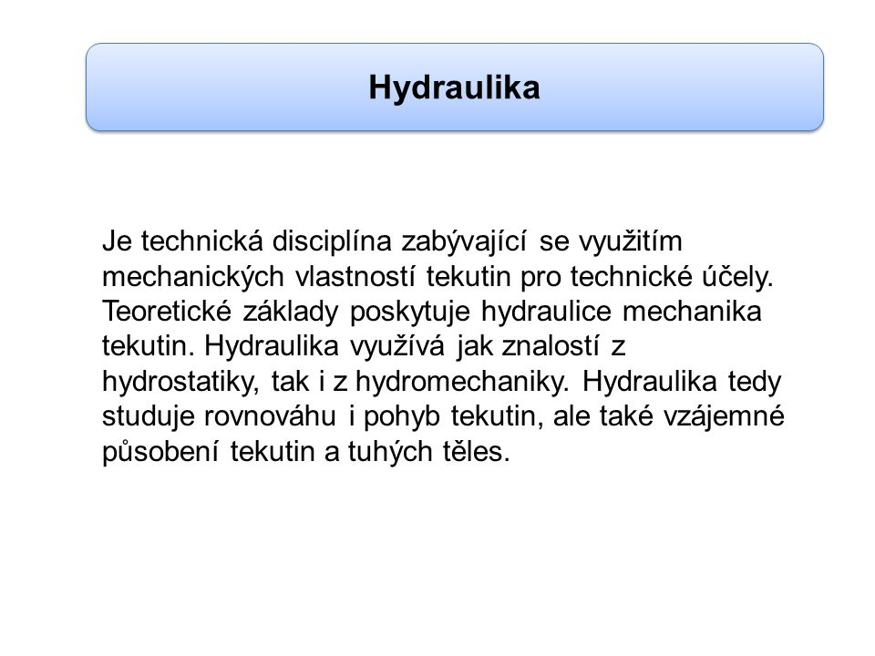 Hydrostatické Hydrodynamické Hydraulika