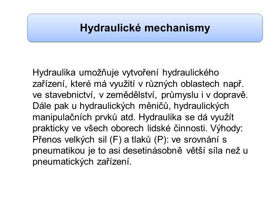 Hydraulika umožňuje vytvoření hydraulického zařízení, které má využití v různých oblastech např.