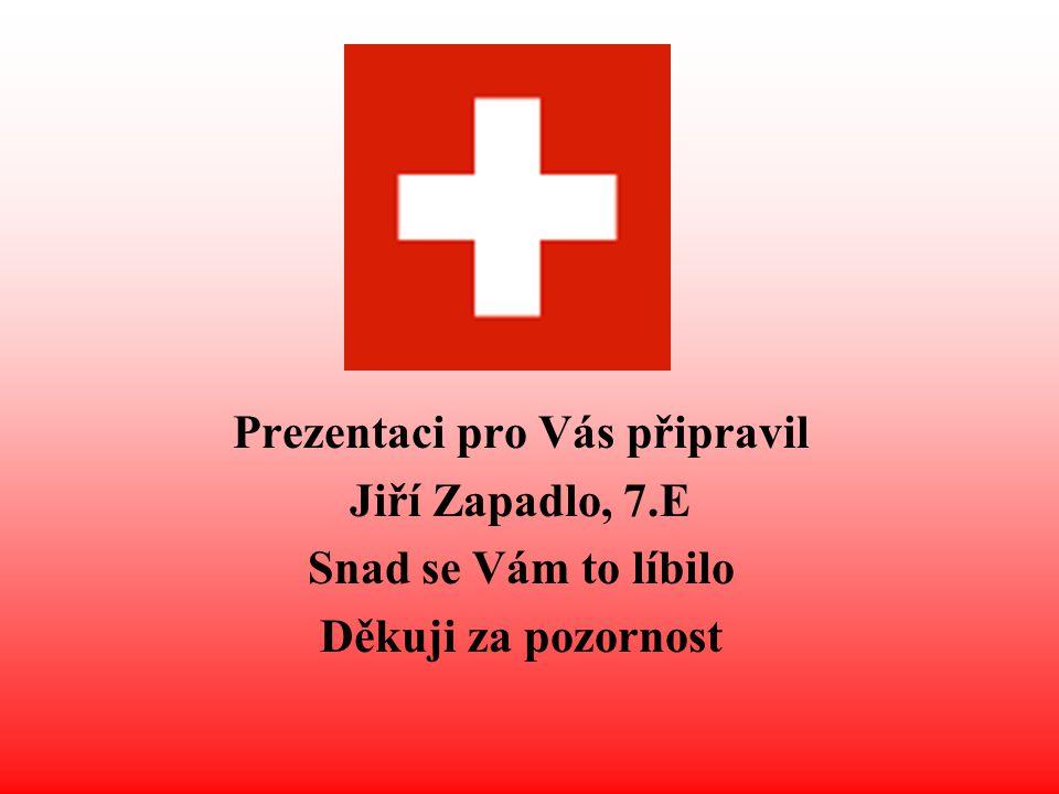 Prezentaci pro Vás připravil Jiří Zapadlo, 7.E Snad se Vám to líbilo Děkuji za pozornost
