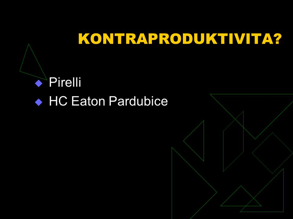  Pirelli  HC Eaton Pardubice KONTRAPRODUKTIVITA?