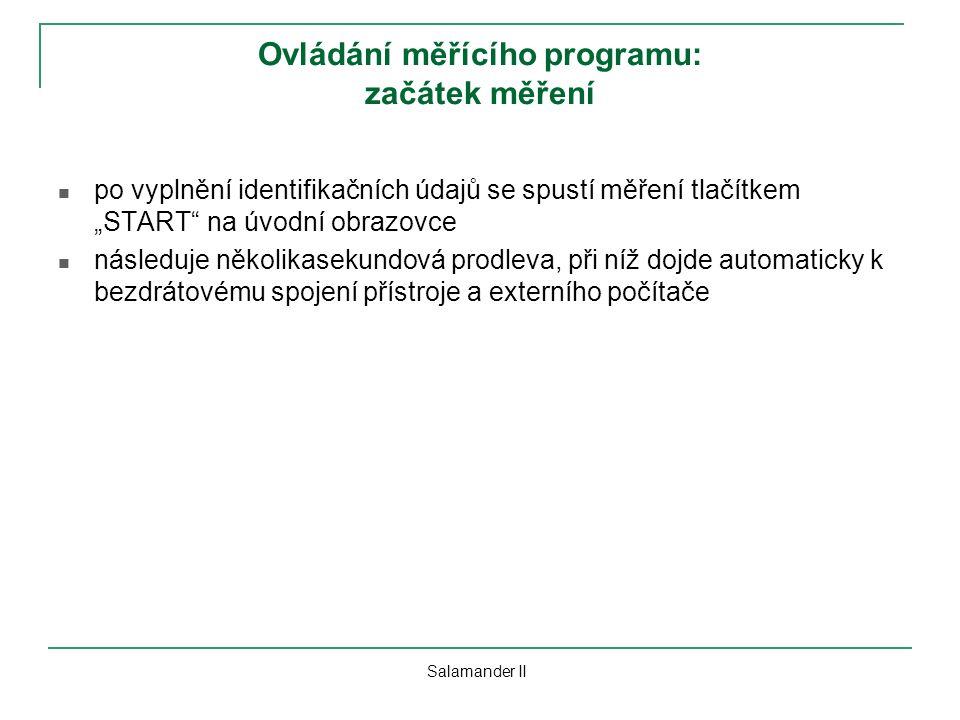 """Ovládání měřícího programu: začátek měření po vyplnění identifikačních údajů se spustí měření tlačítkem """"START"""" na úvodní obrazovce následuje několika"""