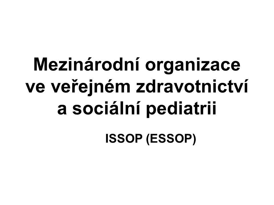 Mezinárodní organizace ve veřejném zdravotnictví a sociální pediatrii ISSOP (ESSOP)