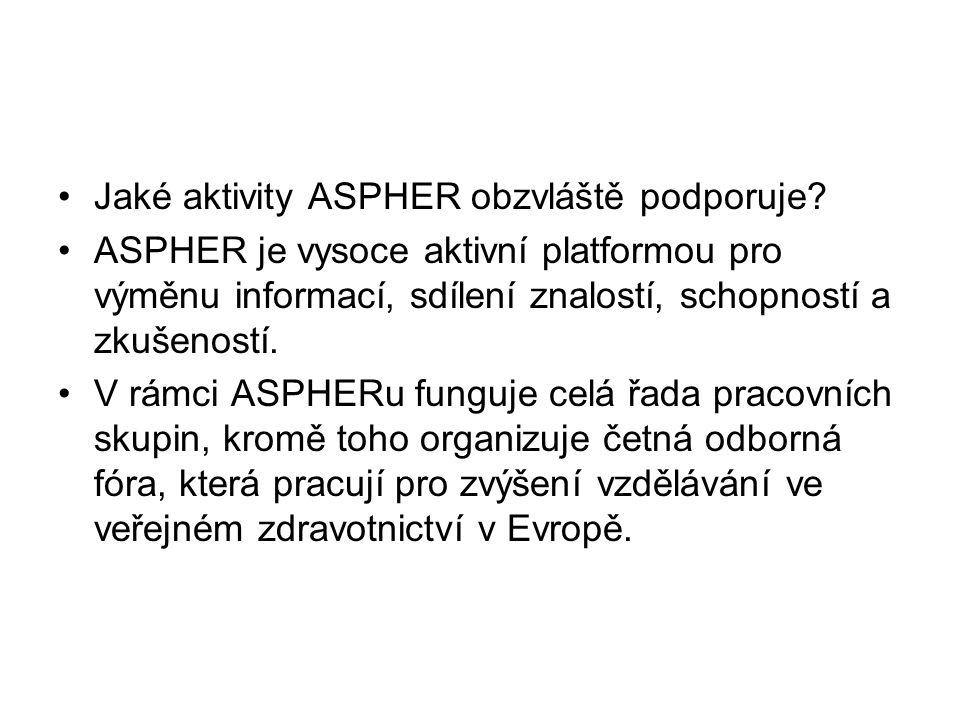 Jaké aktivity ASPHER obzvláště podporuje.