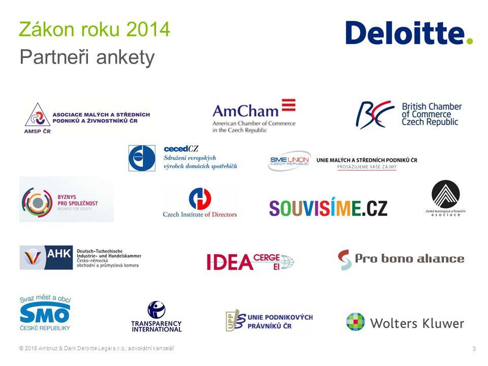3 © 2015 Ambruz & Dark Deloitte Legal s.r.o., advokátní kancelář Zákon roku 2014 Partneři ankety