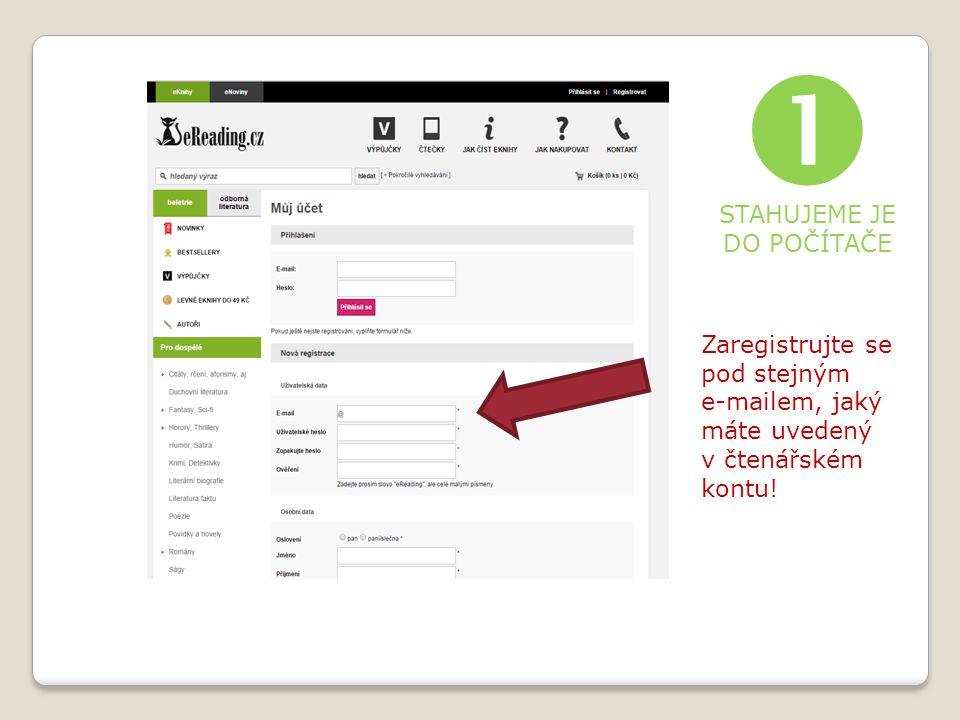 Zaregistrujte se pod stejným e-mailem, jaký máte uvedený v čtenářském kontu.