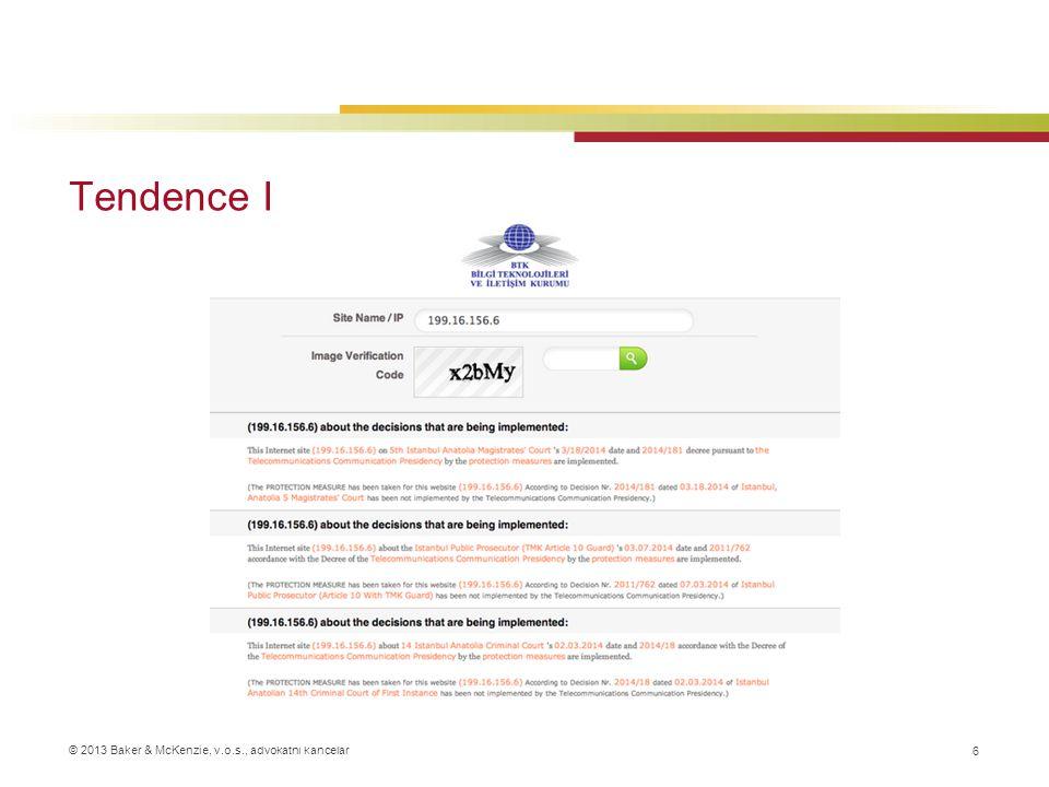 © 2013 Baker & McKenzie, v.o.s., advokátní kancelář Tendence II 7 –Různé přenosové rychlosti –Poskytovateli připojení neblokovaný přístup ke všem stránkám a službám –Příklady  Madison River (VoIP)  Comcast (P2P)
