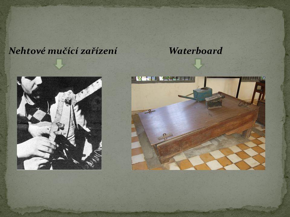 Nehtové mučící zařízeníWaterboard