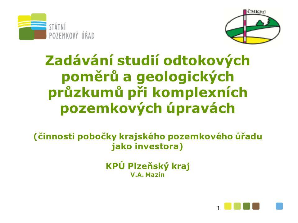 Zadávání studií odtokových poměrů a geologických průzkumů při komplexních pozemkových úpravách (činnosti pobočky krajského pozemkového úřadu jako inve