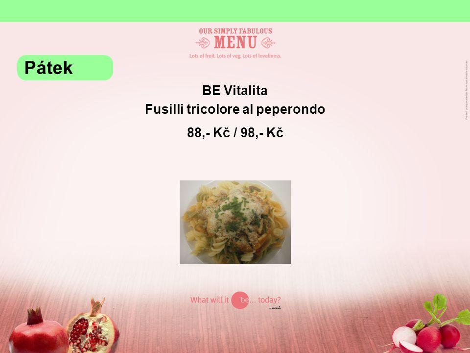 BE Vitalita Fusilli tricolore al peperondo 88,- Kč / 98,- Kč Pátek