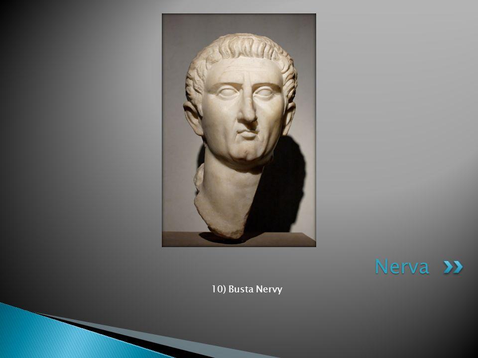 10) Busta Nervy Nerva