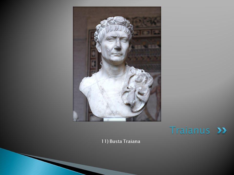 11) Busta Traiana Traianus