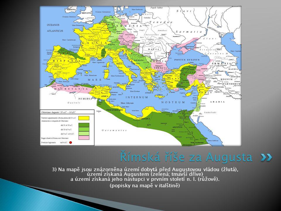 3) Na mapě jsou znázorněna území dobytá před Augustovou vládou (žlutá), území získaná Augustem (zelená; tmavší dříve) a území získaná jeho nástupci v prvním století n.