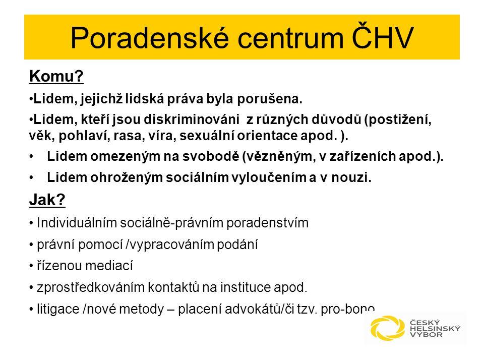 Specifika klientů: 1) zranitelná skupina (věk, zdravotní stav, umístění v instituci, etnikum apod.) 2) bez příjmů (např.