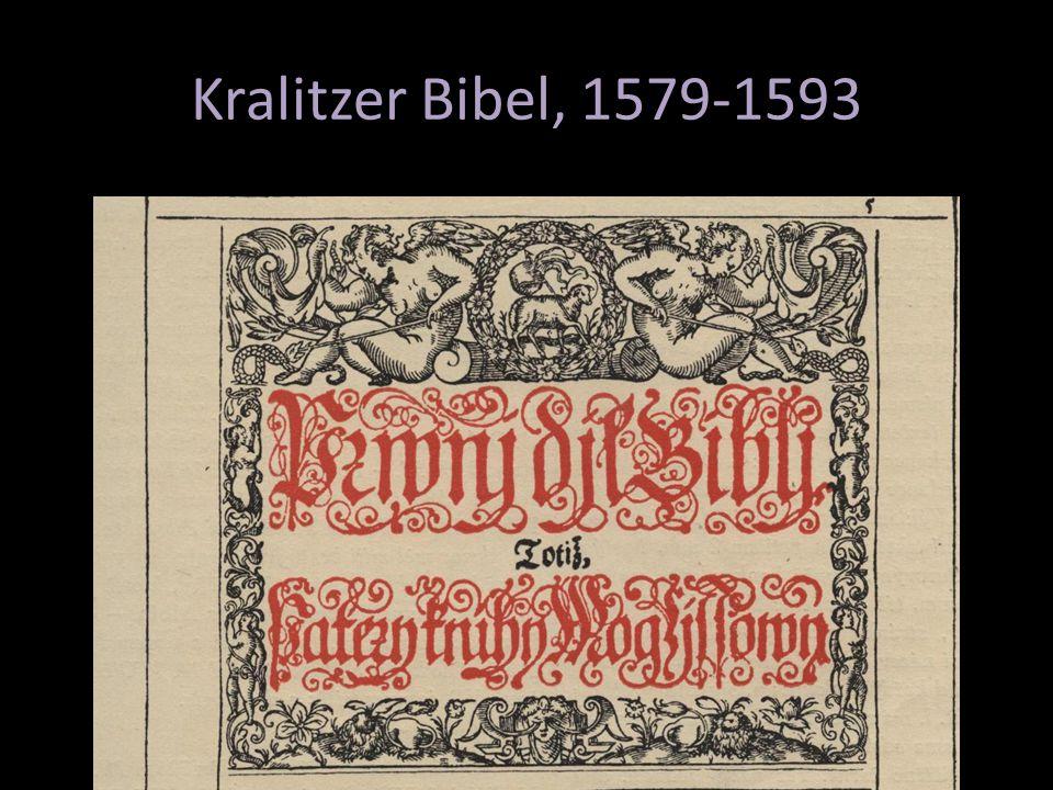 Kralitzer Bibel, 1579-1593