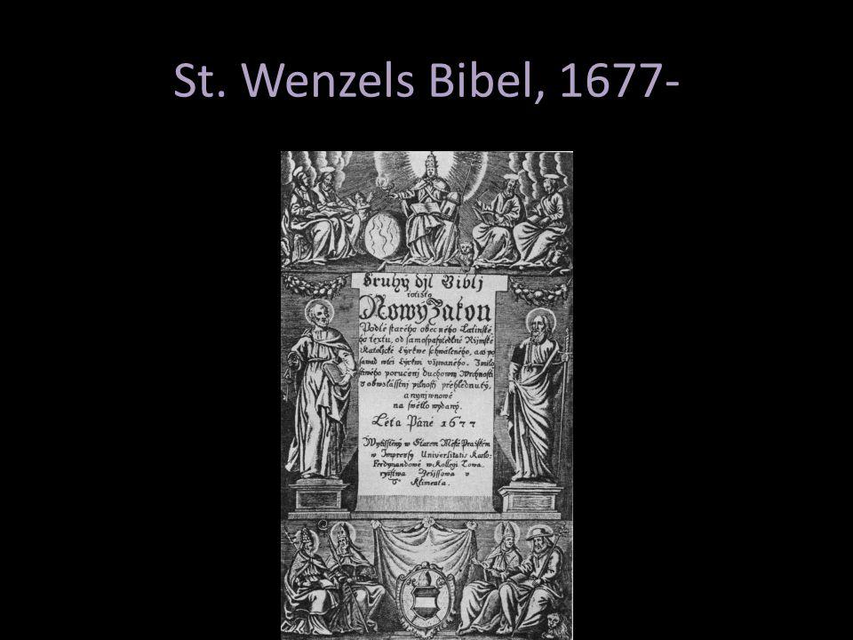 St. Wenzels Bibel, 1677-