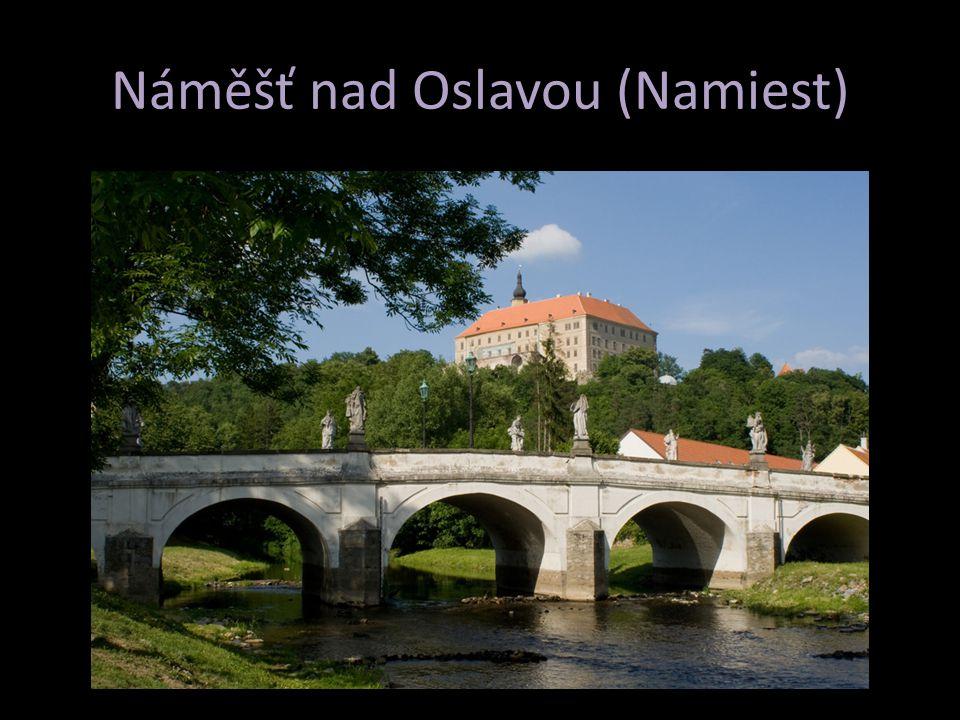 Náměšť nad Oslavou (Namiest)