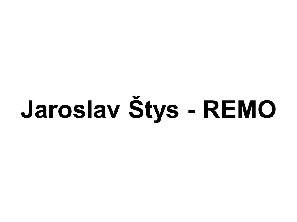 Jaroslav Štys - REMO