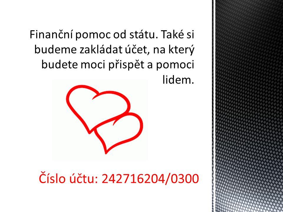 Číslo účtu: 242716204/0300