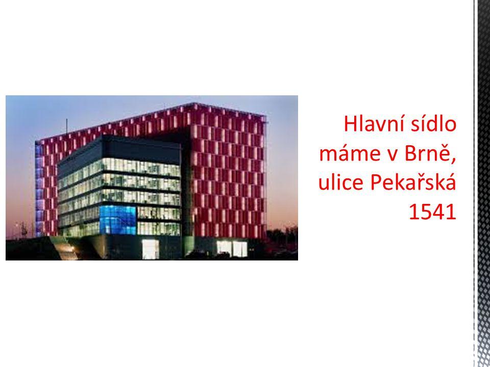 Hlavní sídlo máme v Brně, ulice Pekařská 1541