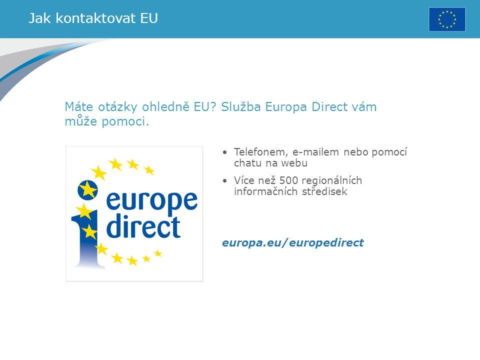 Jak kontaktovat EU Máte otázky ohledně EU? Služba Europa Direct vám může pomoci. Telefonem, e-mailem nebo pomocí chatu na webu Více než 500 regionální