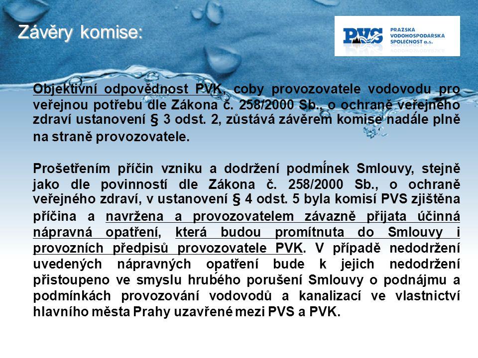 Závěry komise: Objektivní odpovědnost PVK, coby provozovatele vodovodu pro veřejnou potřebu dle Zákona č. 258/2000 Sb., o ochraně veřejného zdraví