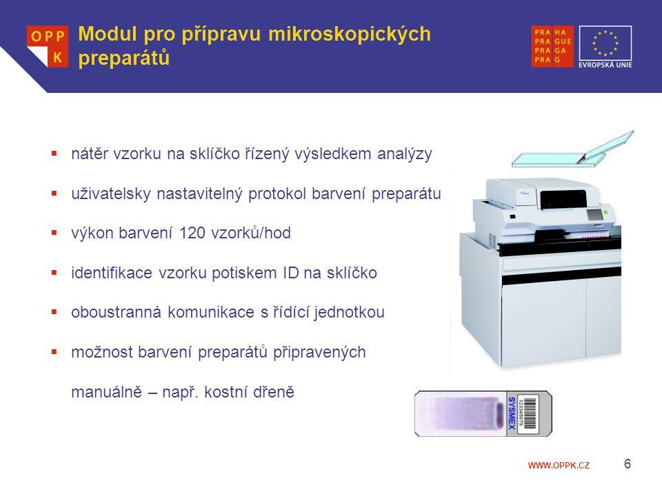 WWW.OPPK.CZ 6 Modul pro přípravu mikroskopických preparátů  nátěr vzorku na sklíčko řízený výsledkem analýzy  uživatelsky nastavitelný protokol barv