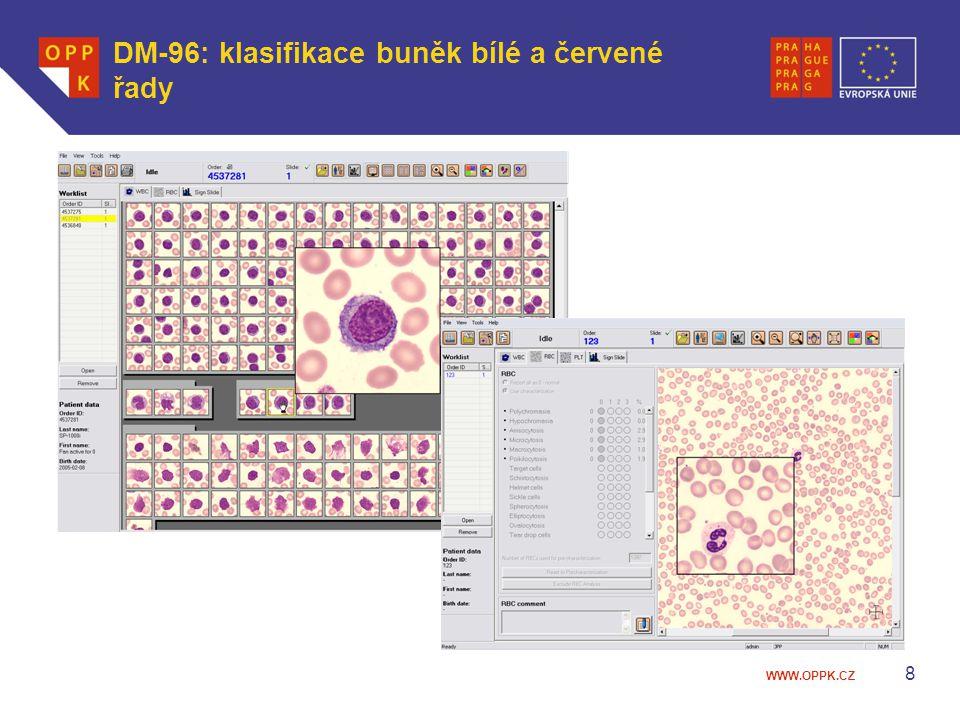 WWW.OPPK.CZ Výhody komunikačního propojení mezi moduly 9  K morfologickému vyhodnocení jsou přístupné všechny výsledky z hematologického analyzátoru  Validaci výsledku DM-96 lze provádět i ze vzdáleného pracoviště