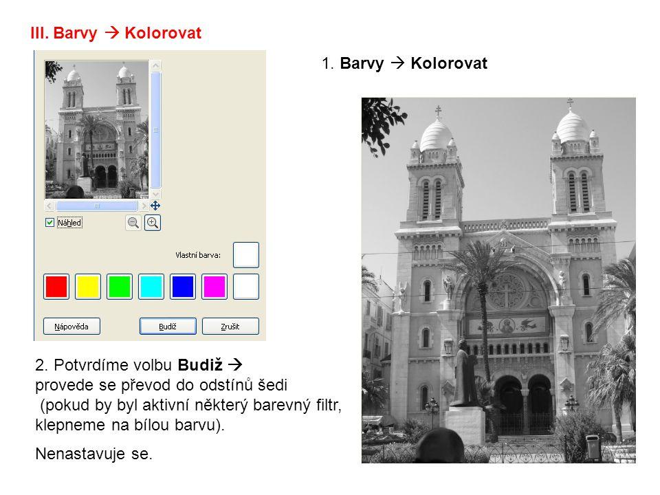 III. Barvy  Kolorovat 2.