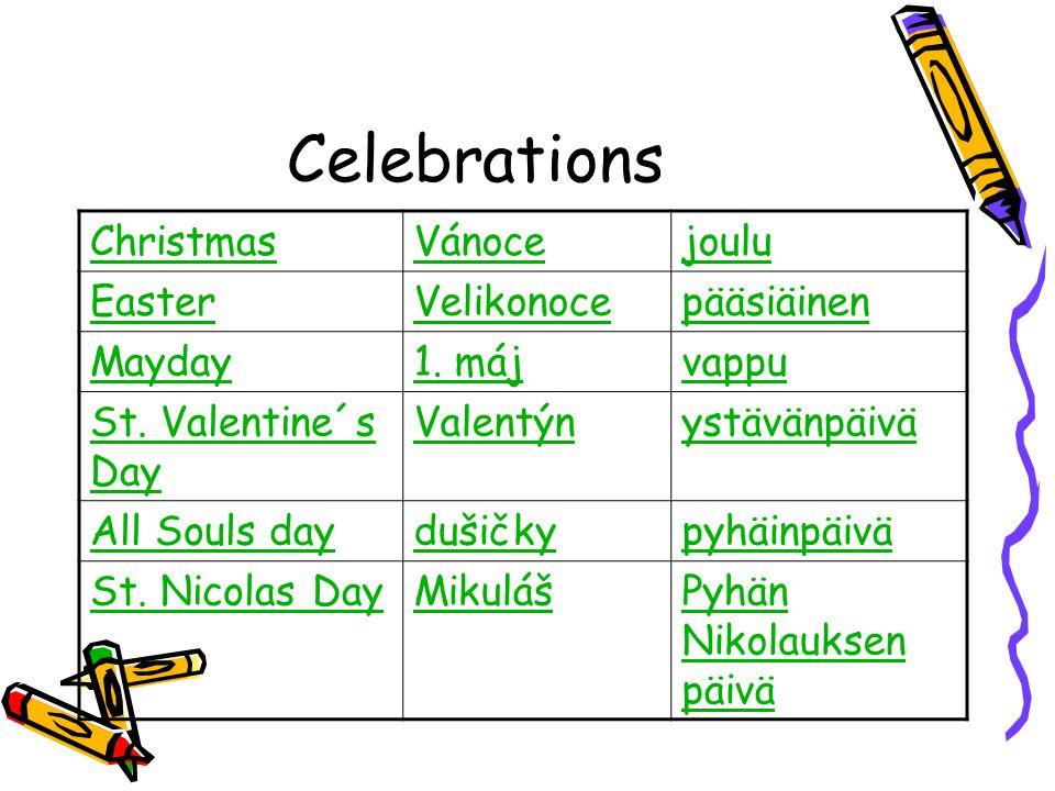 Celebrations ChristmasVánocejoulu EasterVelikonocepääsiäinen Mayday1.