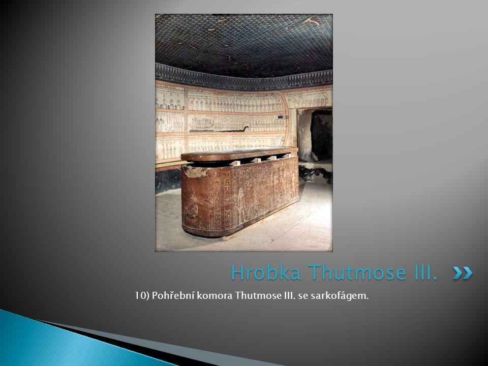 10) Pohřební komora Thutmose III. se sarkofágem. Hrobka Thutmose III.