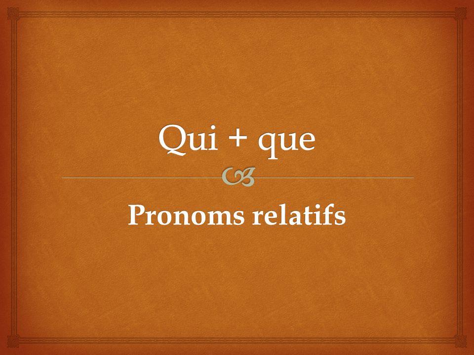 Pronoms relatifs