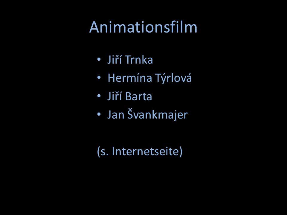 Animationsfilm Jiří Trnka Hermína Týrlová Jiří Barta Jan Švankmajer (s. Internetseite)