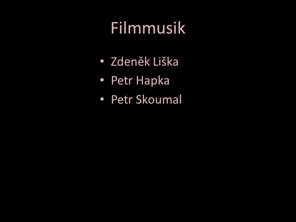 Filmmusik Zdeněk Liška Petr Hapka Petr Skoumal