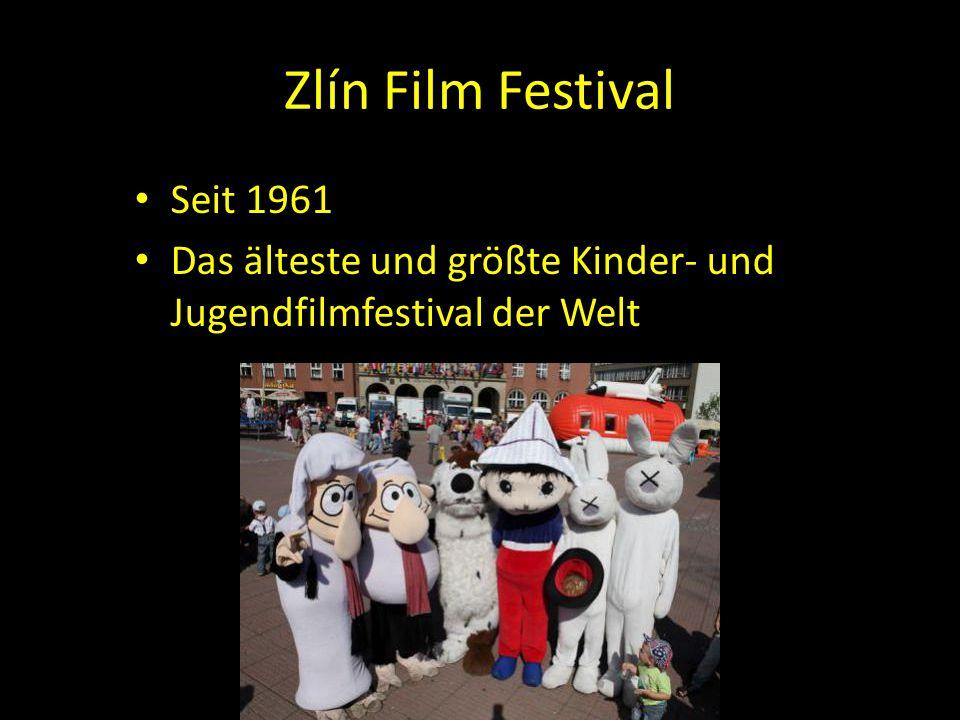 Zlín Film Festival Seit 1961 Das älteste und größte Kinder- und Jugendfilmfestival der Welt