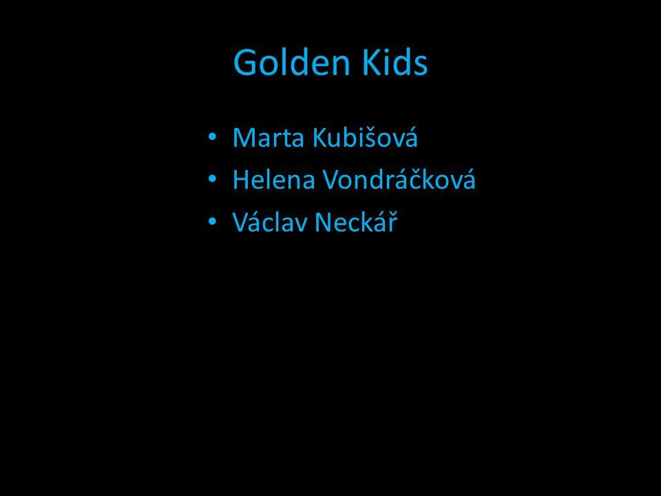 Golden Kids Marta Kubišová Helena Vondráčková Václav Neckář