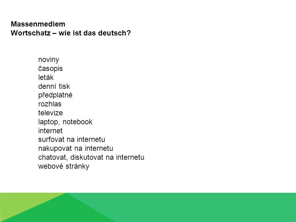 Massenmediem Wortschatz – wie ist das deutsch.
