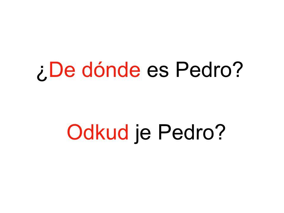 Odkud je Pedro?