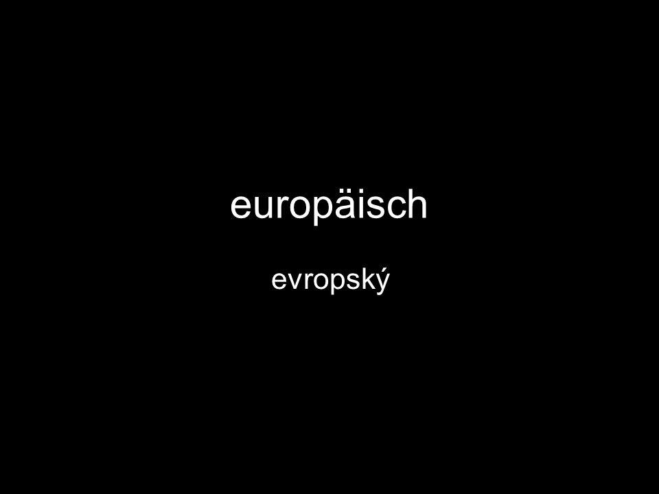 europäisch evropský