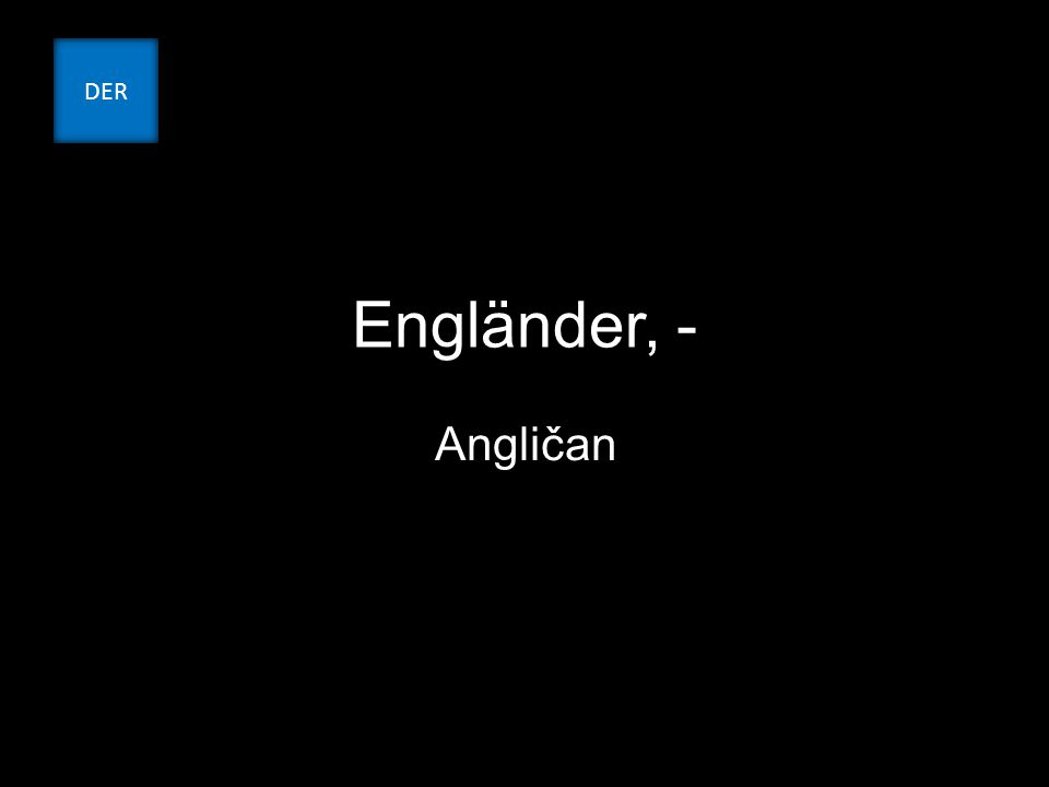 Engländer, - Angličan DER