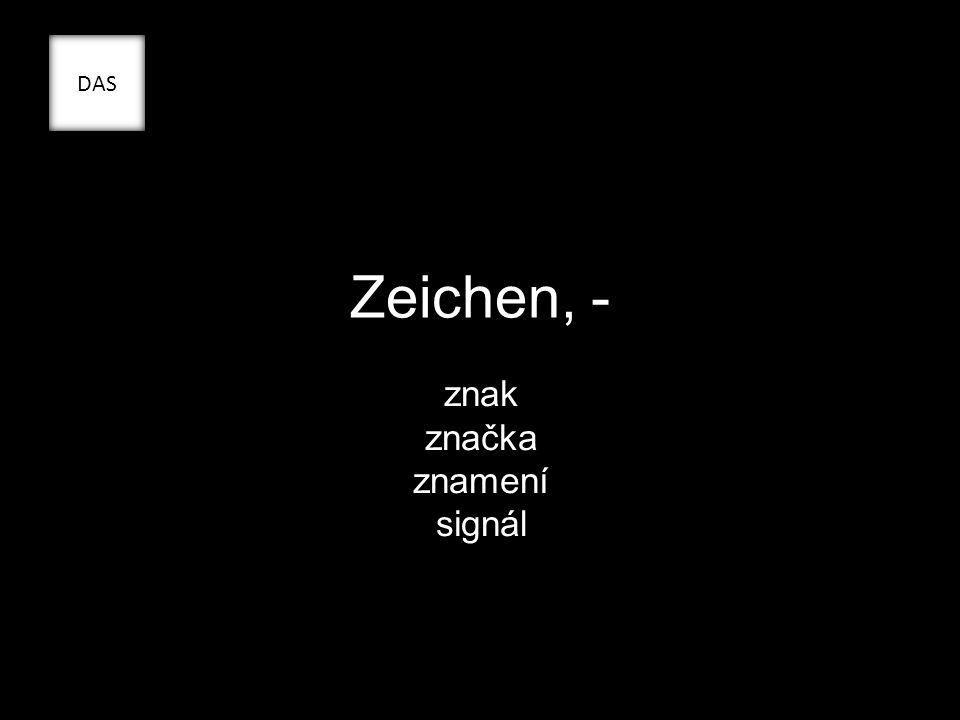 Zeichen, - znak značka znamení signál DAS