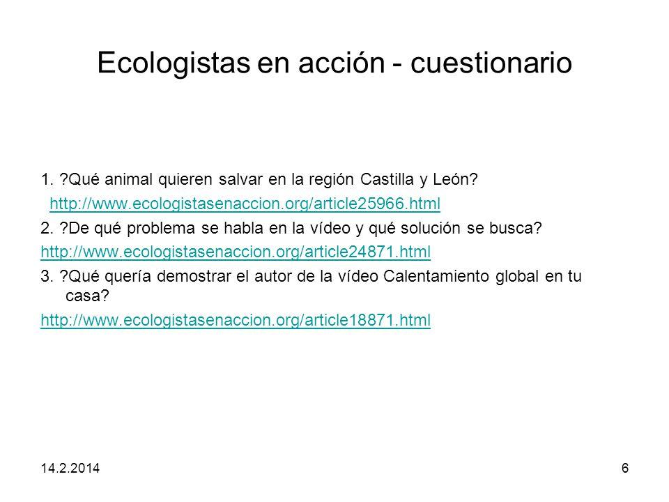 Ecologistas en acción - cuestionario 1.?Qué animal quieren salvar en la región Castilla y León.