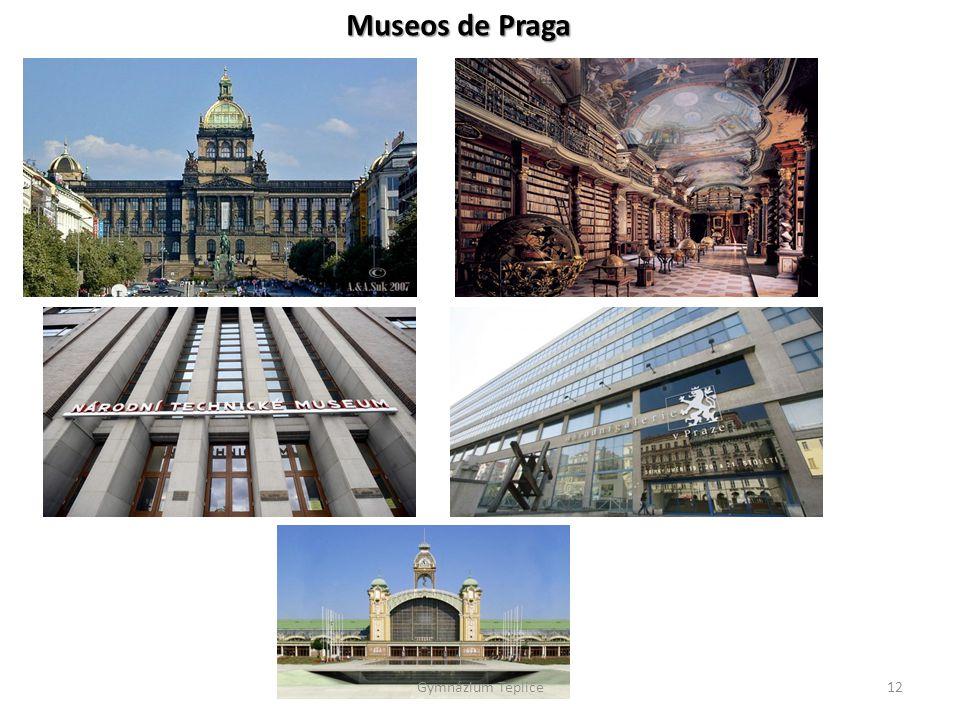 Museos de Praga Gymnázium Teplice12