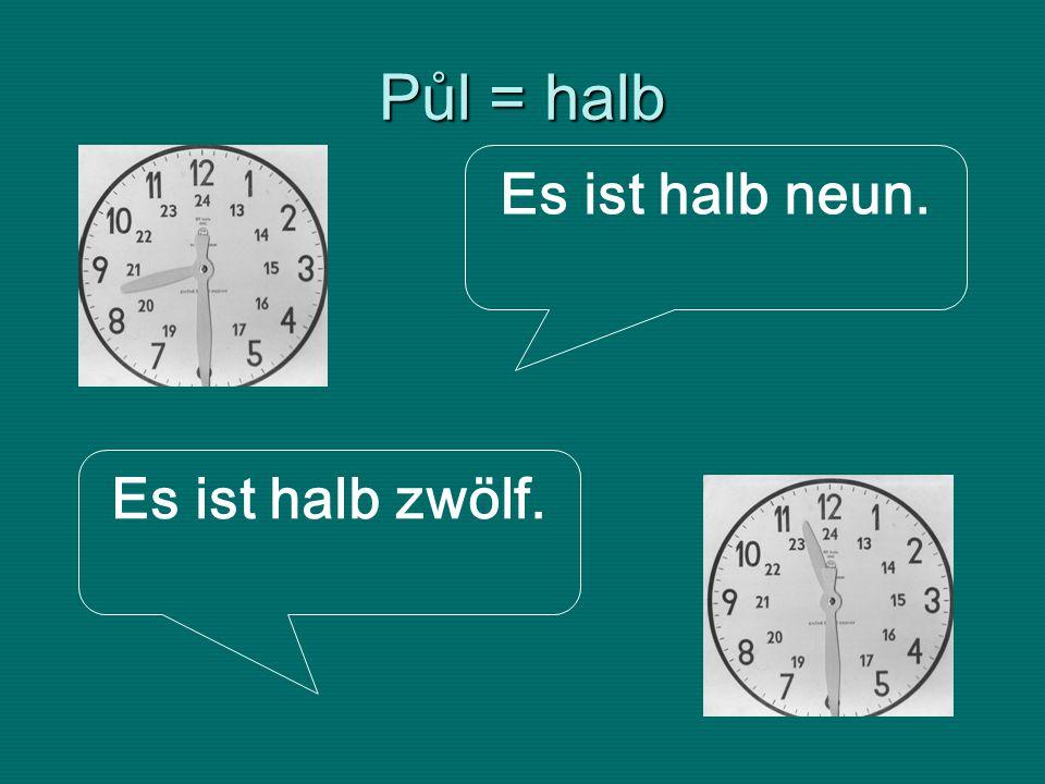 Minuty = Minuten Es ist acht Uhr zehn Minuten. Es ist fünf Uhr zwanzig Minuten.