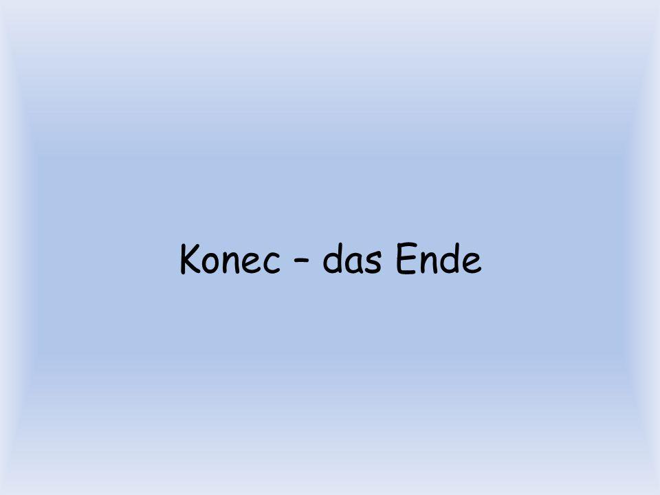 Konec – das Ende