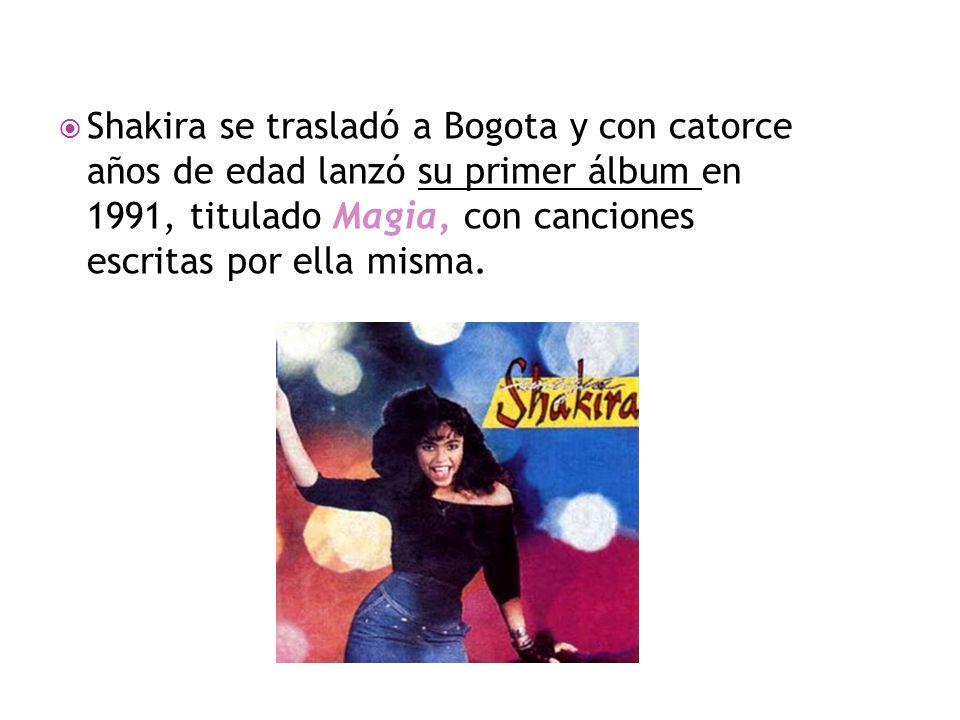  Shakira se trasladó a Bogota y con catorce años de edad lanzó su primer álbum en 1991, titulado Magia, con canciones escritas por ella misma.