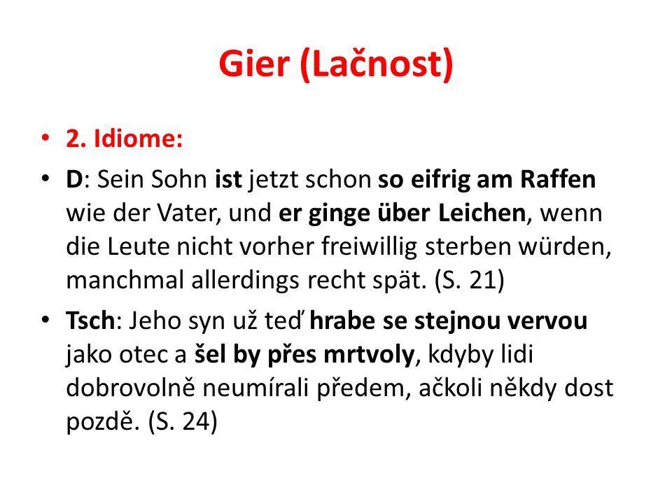 Gier (Lačnost) 2.