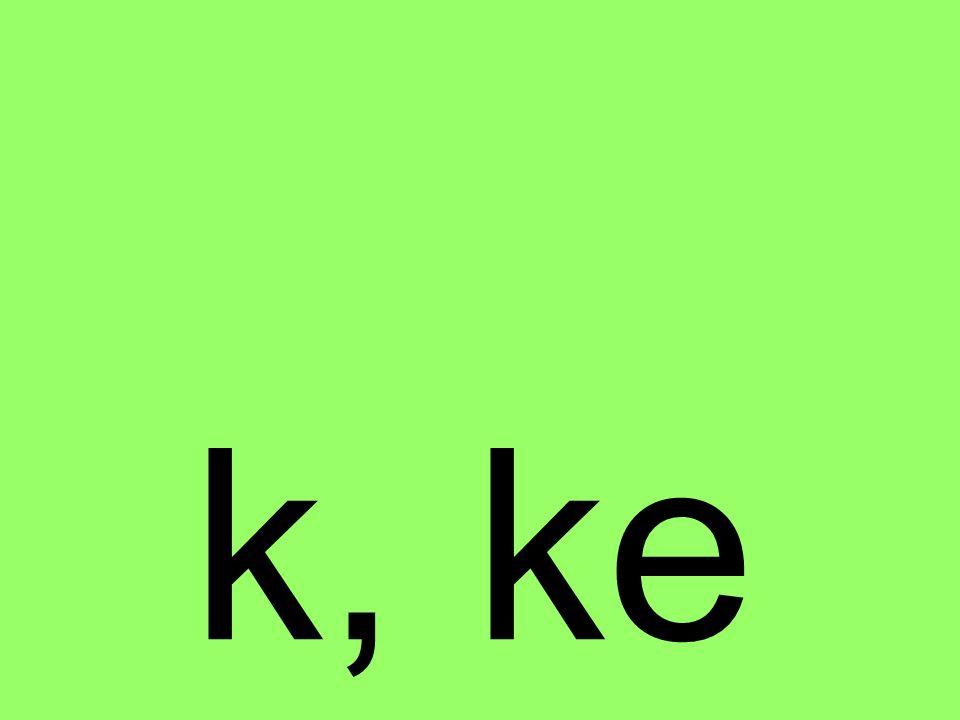 zu k, ke