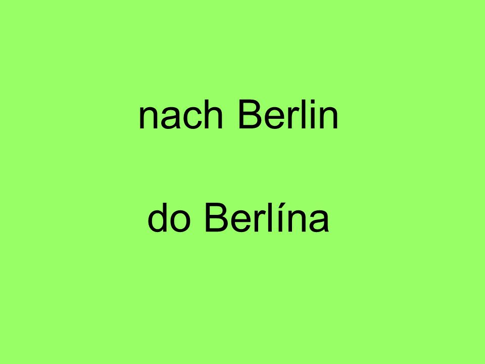 do Berlína